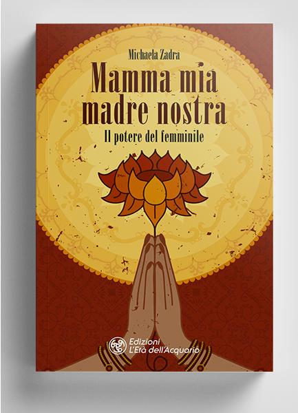 Mamma mia – Madre nostra